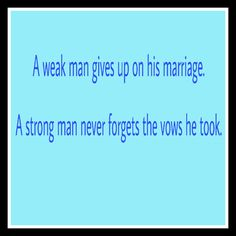 I married a weak one. #relationshipquotes