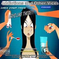 Addictions and Other Vices 148 - Days Like These!!! #LoveYourIndie #nowplaying Addictions Flashback 6:00PM-8:00PM EST 6:00AM-8:00AM EST bombshellradio.com http://ift.tt/254Vy4H Addictions and Other Vices Podcast 148 - Days Like These!!! Addictions 148 After a week of battling sickness. We return with New indie finds spin a few favourites. Mine the Shoegaze collective for a few gems. Check the Addictions Inbox. This is Addictions and Other Vices Podcast 148  Days Like These!!! Thanks to all…