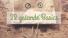 Gesunde Einkaufsliste mit 22 Vorrats-Basics