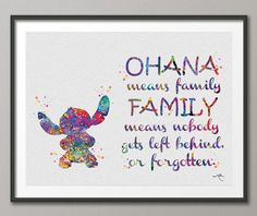 STITCH Quote from Lilo and Stitch Watercolor illustrations Art Print Giclee Wall Decor Art Home Decor Wall Hanging No 304