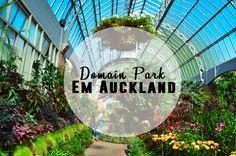 O Domain Park é um dos locais 'escondidinho' de Auckland. Lá você encontra o Museu da Guerra e os Jardins de Inverno!