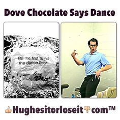 Obey the chocolate. Hit the dance floor first. - Hioli? #dancing #humor #rnk #radio #dove #chocolate #quotes #dovechocolate