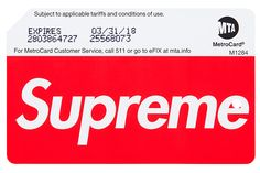 NYC MTA x Supreme MetroCards Being Sold at Stations https://thedropnyc.com/2017/02/21/nyc-mta-x-supreme-metrocards-being-sold-at-stations/