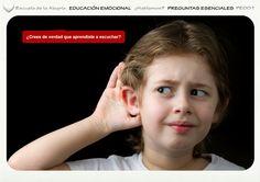 Programación del Área de Educación Emocional. Colección Preguntas Esenciales 1. Escuela de la Alegría   EDUCACIÓN EMOCIONAL   ¿Hablamos?    PREGUNTAS ESENCIALES  PE001  SABER ESCUCHAR  ¿Crees de verdad que aprendiste a escuchar?
