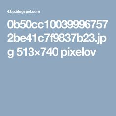 0b50cc100399967572be41c7f9837b23.jpg 513×740 pixelov