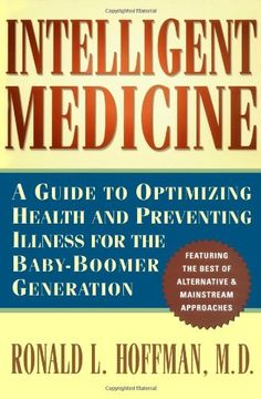 Intelligent Medicine : A Guide to Optimizing « LibraryUserGroup.com – The Library of Library User Group