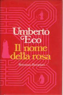 I miei libri... e altro di CiBiEffe: Umberto Eco - Il nome della rosa (1980)
