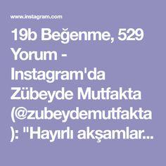 """19b Beğenme, 529 Yorum - Instagram'da Zübeyde Mutfakta (@zubeydemutfakta): """"Hayırlı akşamlar canlar. Bu böreğin hangi yöreğe ait olduğunu bilen var mi😀 Tadı muhteşem bir…"""""""