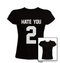 Hate You 2 Back print Women T-Shirt Dope Number Baggy Funny Fashion Blog Style | eBay