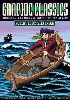 Robert Louis Stevenson stories adapted as graphic novels including Treasure Island and The Strange Case of Dr. Jekyll and Mr. Hyde.Reading Literature Strands 3-7: RL.4.1,2,3,4,5,6,7,9,10 ; RL.5.1,2,3,4,5,6,7,9,10 ; RL.6.1,2,3,4,5,6,7,9,10; RL.7.1,2,3,4,6,7,9