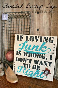 Cute Junky Sign with Tutorial #burlap #junk #mpinterestparty