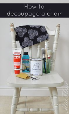 How to Decoupage a Chair                                                                                                                                                                                 More