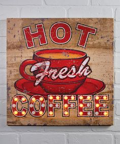 Another great find on #zulily! 'Hot Fresh Coffee' Lighted Wrapped Canvas #zulilyfinds