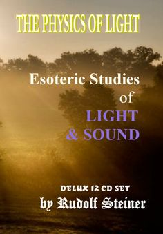 The Light Course Online Class & Lectures by Rudolf Steiner