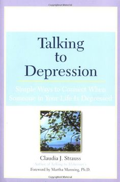 $9.34 Talking to Depression: Simple Ways To Connect When Someone In Your Life Is Depressed: Simple Ways To Connect When Someone In Your Life Is Depressed by Claudia J. Strauss http://www.amazon.com/dp/0451209869/ref=cm_sw_r_pi_dp_g-Doub0GBKF0Z