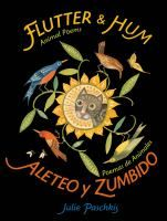 """""""All sorts of animals flutter and hum, dance and stretch, and slither and leap their way through this joyful collection of poems in English and Spanish..."""