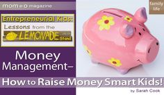 Want to raise money-smart kids? Raising CEO Kids expert Sarah Cook shares her tips on teaching kids money management skills! Teaching Kids Money, Money Management, How To Raise Money, Raising, Babies, Game, School, Babys, Venison