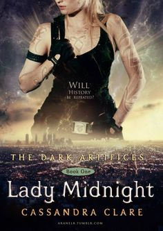 Fan made cover for The Dark Artifices: Lady Midnight
