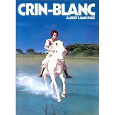 Crin-Blanc Book by Albert Lamorisse - $45.