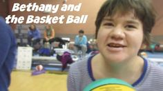 Bethany and the #BasketBall #specialneedsbasketball #specialneedsparenting #specialneeds