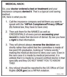 If your insurance company denies a test or procedure do this.