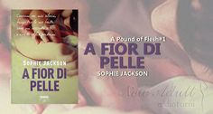 "NEW ADULT E DINTORNI: A FIOR DI PELLE ""A Pound of Flesh #1"" di SOPHIE JA..."