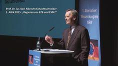 1. AWK 2015 - Prof. Schachtschneider - Regieren uns EZB und ESM? Das Eur...
