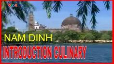 Introduction culinary Nam Dinh ( Giới thiệu ẩm thực Nam Định ) Ngon Mê  Mẩn
