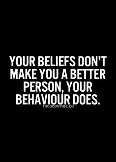 Sometimes..your ego makes you think that you are right all the time. Watch your behaviour :)