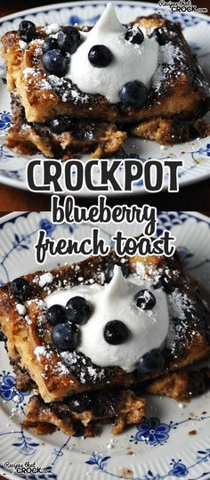 This Crock Pot Blueberry French Toast is divine!