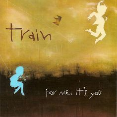 Train For Me Its You 2006 Music Front Cover