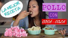 POLLO CON COCA COLA .... La mejor receta del mundo !!! - YouTube