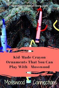 Crayon Ornaments That You Can Play With #mosswoodconnections #ornaments #picturebooks #TheDaytheCrayonsuit #crafts #holidays Kids Make Christmas Ornaments, Christmas Decorations To Make, Christmas Themes, Projects For Kids, Diy For Kids, Kids Crafts, Art Projects, Preschool Christmas Activities, Activities For Kids