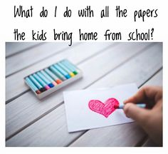 What do I do with all the papers the kids bring home from school?