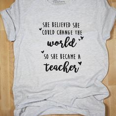 Bored Teachers - Teacher Shirts - Ideas of Teacher Shirts - Change the World T-shirt Bored Teachers Teacher Wear, Teacher Style, Teacher Gifts, Teacher T Shirts, Teaching Shirts, Teaching Outfits, Art Teacher Outfits, Teaching Clothes, T Shirt Designs