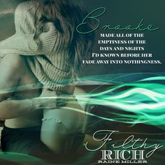 Filthy Rich by Raine Miller Dynasty Series, Filthy Rich, Fade Away, Usa Today, Book 1, Bestselling Author, Rain, Writing, Words