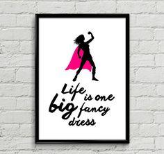 Life is one big fancy dress Poster Print Funny Gift Cute Gifts For Her, Funny Gifts, Fancy Dress, Poster Prints, Motivation, Wall Art, Big, Inspiration, Etsy