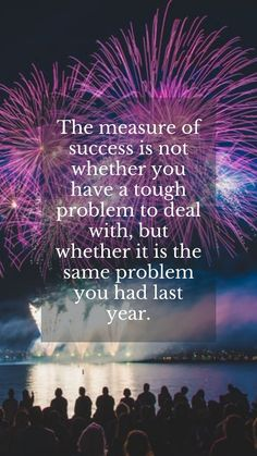 Amazing new year greetings cards for best friends messages quotes 2021. The measure of success is not whether you have a tough problem to deal with, but whether it is the same problem you had last year. #newyeargreetingsquotes2021 #newyearmessages2021 #newyearquotes2021