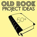 50+ Ways to Repurpose Old Books