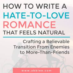 How to Write a Hate To Love Romance that Feels Natural, Believable, and Brilliant Creative Writing Tips, Book Writing Tips, Writing Skills, Writing Help, Writing Ideas, Writing Resources, Writing Prompts Romance, Writing Prompts Funny, Fiction Writing