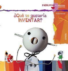¿Qué te gustaría inventar? Violeta Monreal Anaya, Science Classroom, Inventions, Snoopy, Education, Fictional Characters, Cgi, Short Stories, Tinkerbell