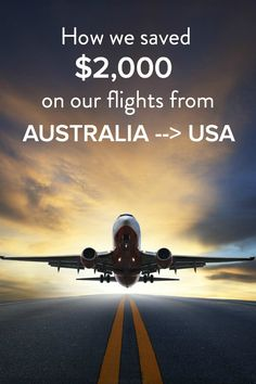 How we saved $2,000 on our flights from Australia to the USA