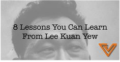 8 Valuable Lessons You Can Learn From S'pore's Founding Father Lee Kuan Yew