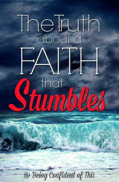 We all want a faith that leaps, that soars. But like Peter, we also need a faith that stumbles on water. Read to find out why you want this kind of faith!