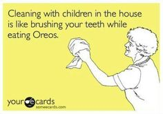Cleaning with children in the house...