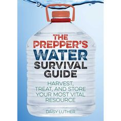 The Prepper's Water Survival Guide : Harvest, Treat, and Store Your Most Vital Resource - Walmart.com - Walmart.com Water Survival, Survival Food, Outdoor Survival, Survival Knife, Survival Prepping, Survival Skills, Survival Hacks, Emergency Water, Survival Weapons