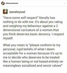 """What """"have some self-respect"""" really means Misandry, Intersectional Feminism, Patriarchy, The Victim, Equality, Just In Case, Fight Club, Self, Wisdom"""