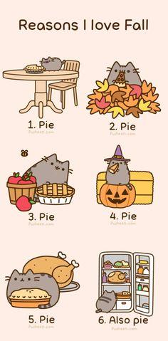 Pusheen the Cat- reasons I love fall. PIE.