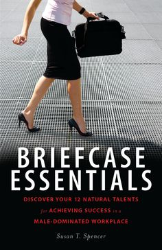 "Susan Spencer's one-of-a-kind background has given her a fresh perspective on women in business. Her exciting saga and energizing guide roots for you to succeed and urges you to tackle business issues and situations by relying on your innate talents explained as twelve ""Briefcase Essentials."""