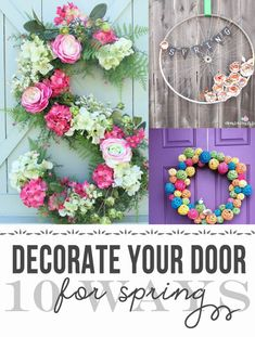 Spring Wreath Ideas, 10 great ways to decorate your door! — Clumsy Crafter
